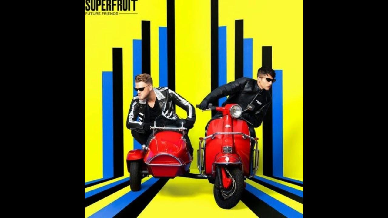 SUPERFRUIT  YouTube
