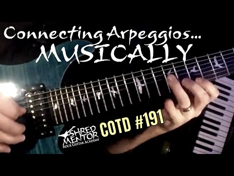 Connecting Arpeggios...Musically | ShredMentor Challenge of the Day #191