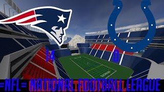=NFL= ROBLOX Football League: Colts Vs Patriots