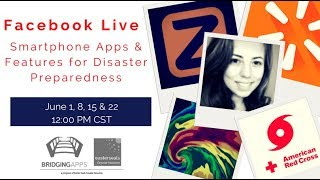 Facebook Live Disaster Preparedness Using Smartphone Apps & Features Part 1