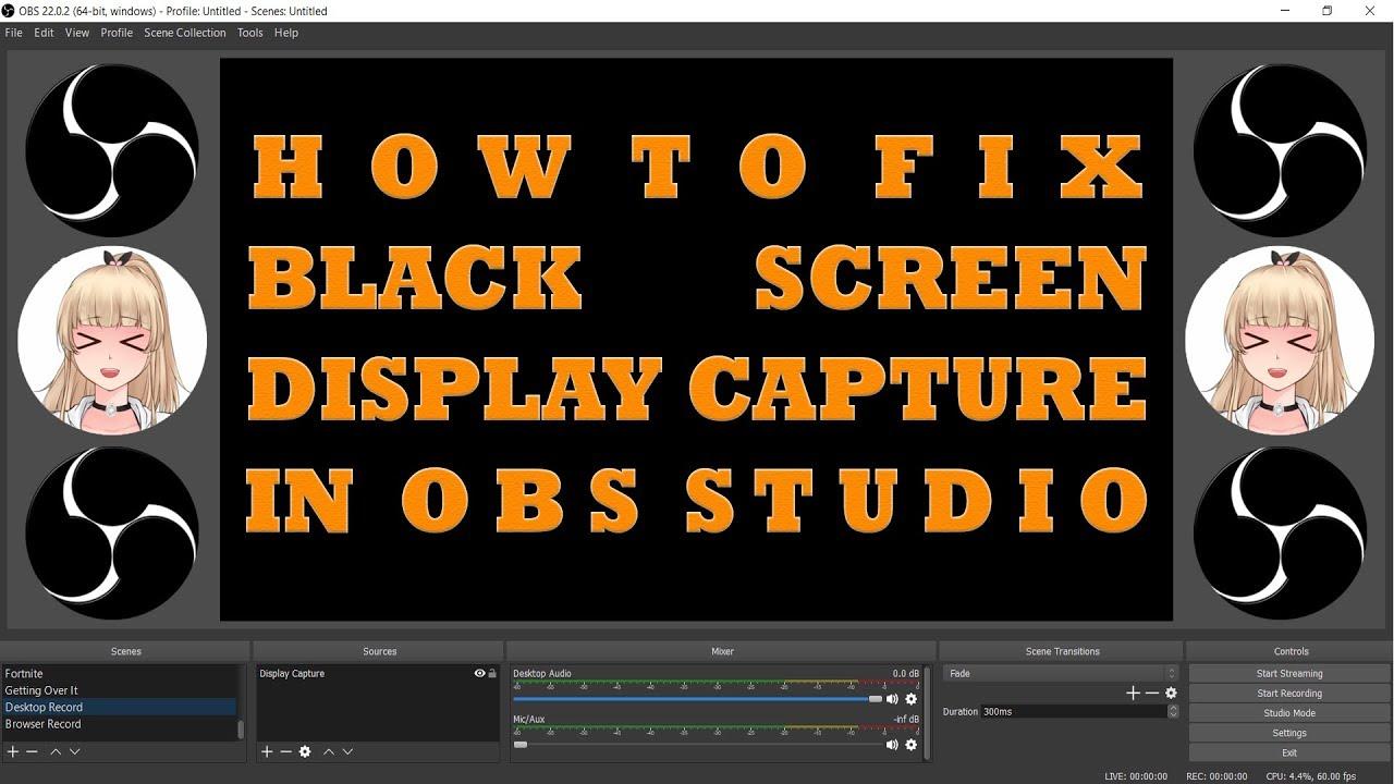 Tutorial】How To Fix Black Screen Display Capture In OBS Studio Windows 10