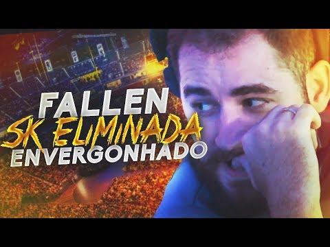 FALLEN ENVERGONHADO COM SK GAMING ELIMINADA