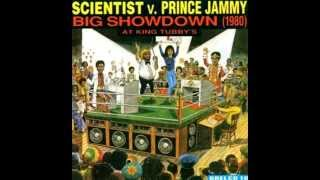 Scientist vs Prince Jammy - Big Showdown at King Tubby
