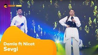 Damla ft Nicat - Sevgi