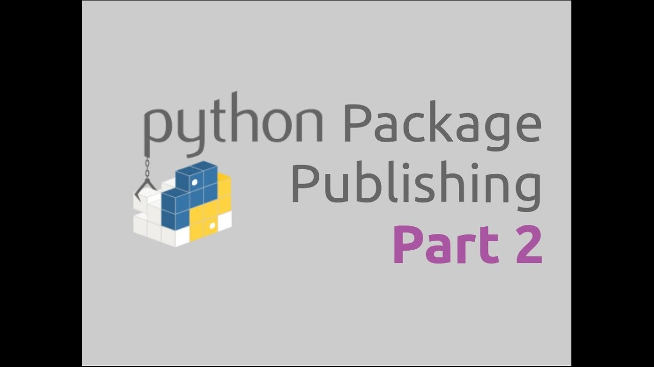 Python Package Publishing (Part-2) | Setting up the Package