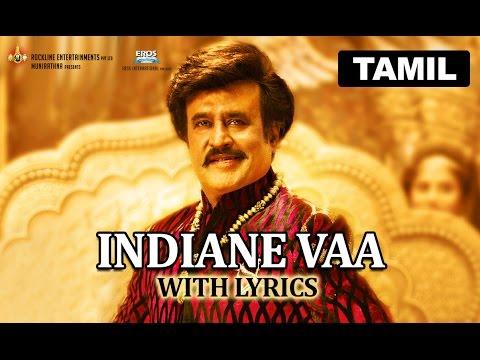 Indiane Vaa   Full Song with Lyrics   Lingaa