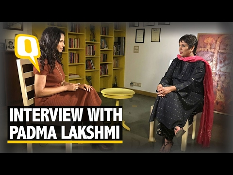 The Quint: The Padma Lakshmi Interview, On Rushdie, Being a Feminist & Trump