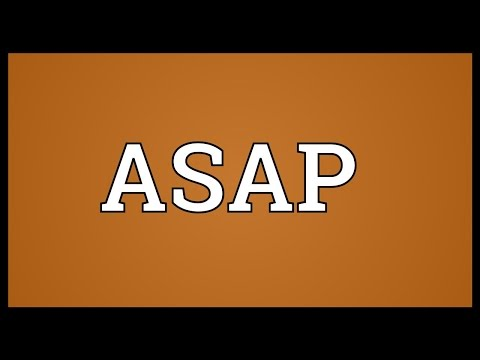ASAP Meaning