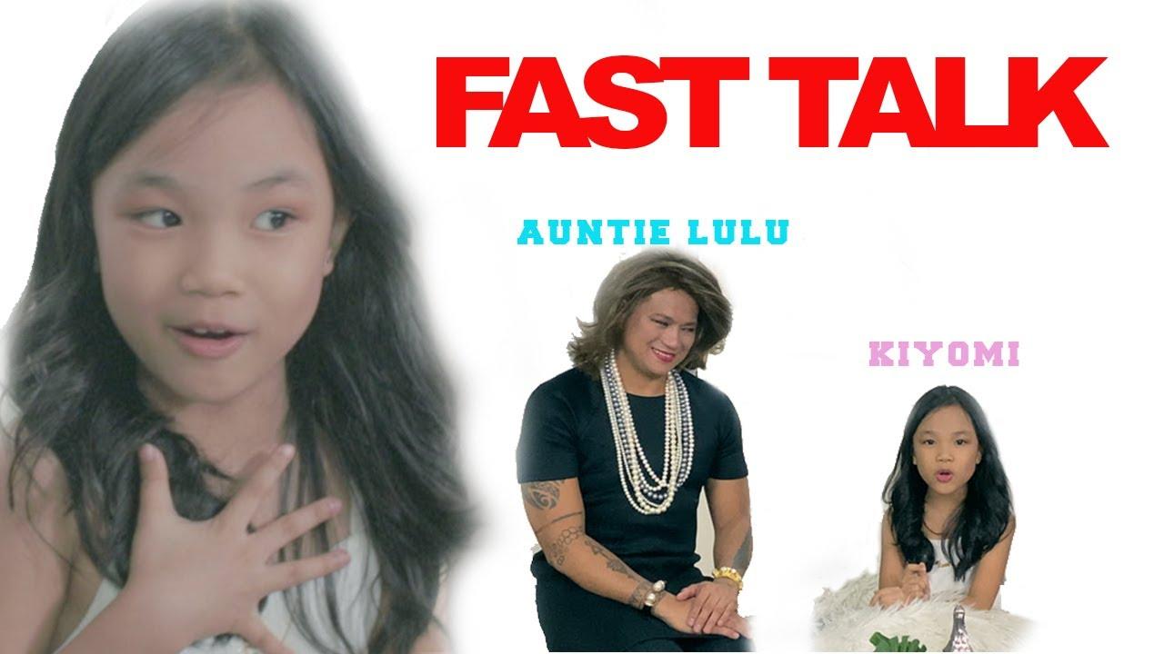 Kiyomi's Fast Talk with auntie Lulu