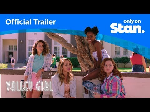 Valley Girl | OFFICIAL TRAILER | Only on Stan.