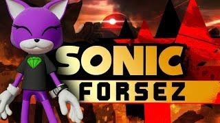 Sonic Forsez!