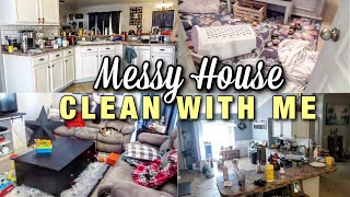 *SUPER MESSY* ENTIRE HOUSE CLEAN WITH ME