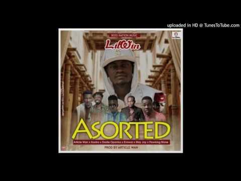 Lil Win - Assorted ft. Stay Jay, Opanka, Flowking Stone, Article Wan, Ennwai & Kooko (Audio Slide)