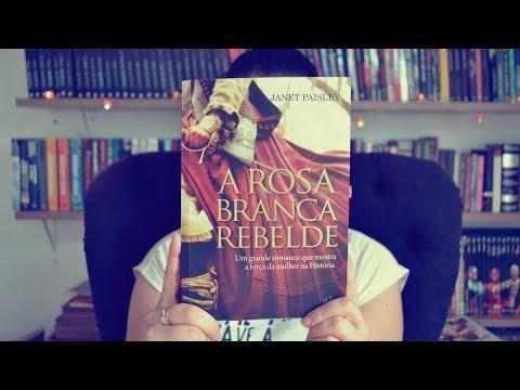 [Eu li] A rosa branca rebelde, Janet Paisley