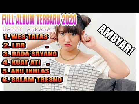 happy-asmara-full-album-koplo-terbaru-2020-,salam-tresno,dada-sayang,-wes-tatas