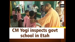 CM Yogi inspects govt school in Etah - Uttar Pradesh #News