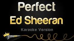 Ed Sheeran - Perfect (Karaoke Version)