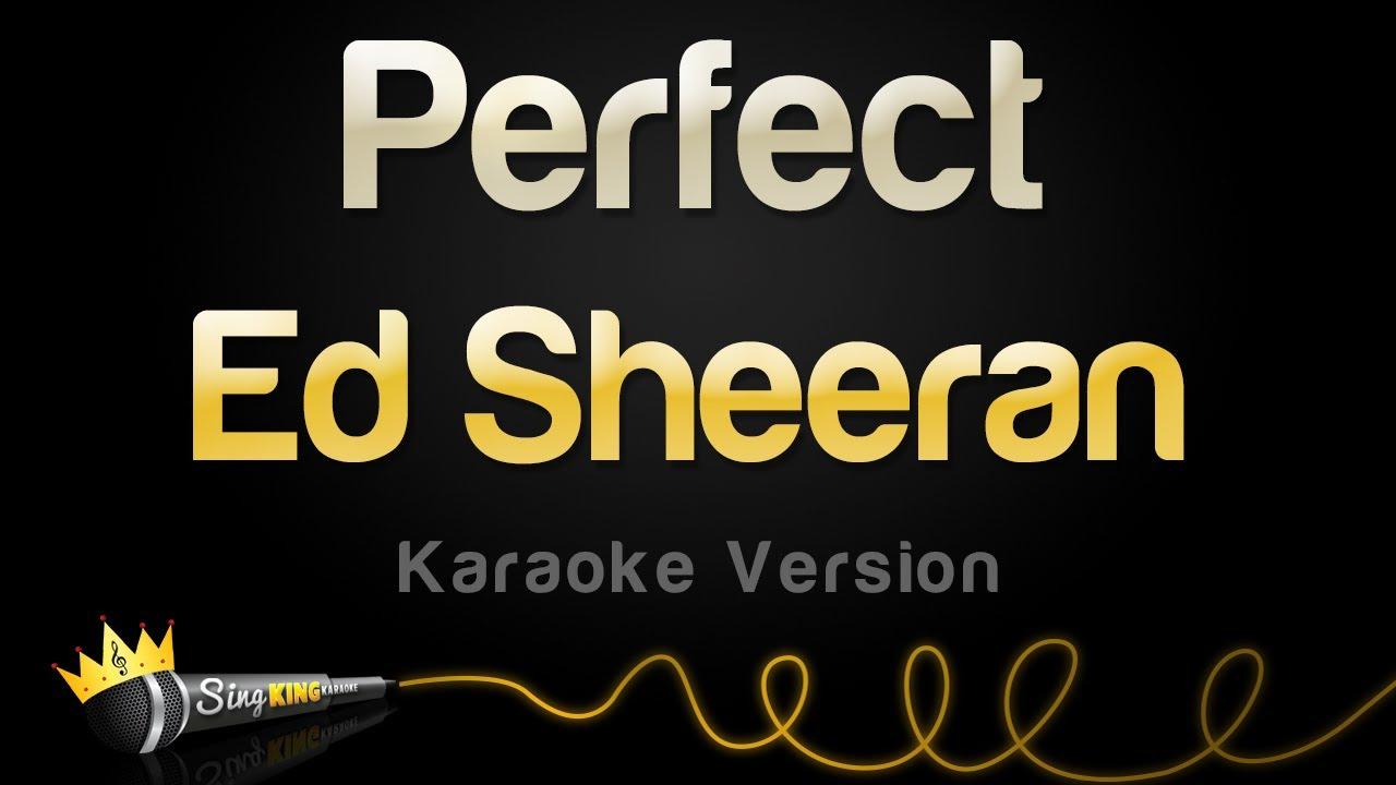 Download Ed Sheeran - Perfect (Karaoke Version)