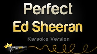 Ed Sheeran  Perfect (Karaoke Version)