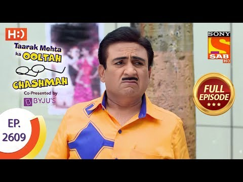 Taarak Mehta Ka Ooltah Chashmah - Ep 2609 - Full Episode - 26th November, 2018