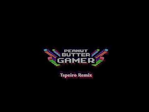 Peanut Butter Gamer (Tspeiro Remix) [FREE DOWNLOAD]
