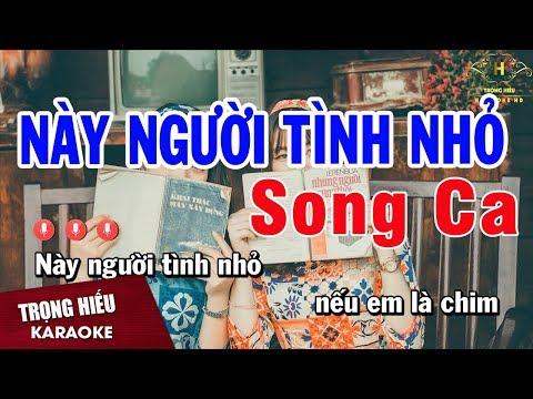 Karaoke Này Người Tình Nhỏ Song Ca Nhạc Sống | Trọng Hiếu