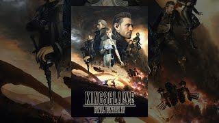 KINGSGLAIVE FINAL FANTASY XV(吹替版) thumbnail