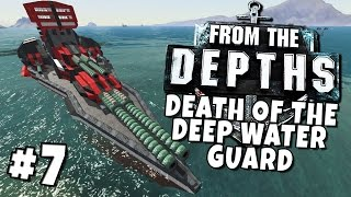 From the Depths #7 - Death of the Deep Water Guard