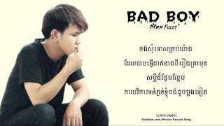 BAD BOY - Hak Record  MRR FULET Khmer Record Song 【LYRIC VIDEO】