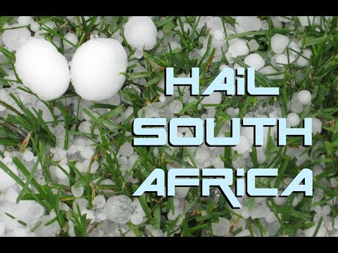 HAIL STORM IN SOUTH AFRICA BECOMES D E A D L Y