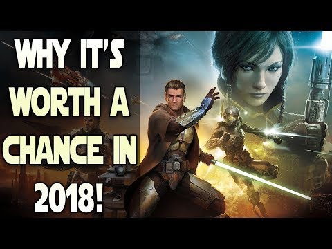 Why You SHOULD Give Star Wars: The Old Republic A Chance In 2018!