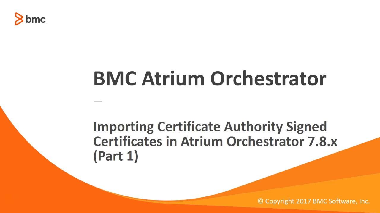Importing ca signed certificates in atrium orchestrator part 1 importing ca signed certificates in atrium orchestrator part 1 xflitez Image collections