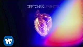 Deftones - Leathers [Official Audio]