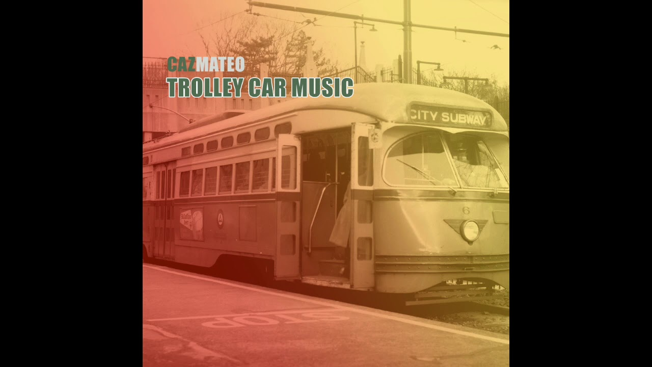Trolley Car Music