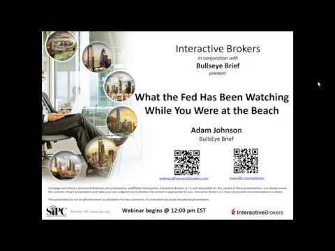 Bullseye Brief - What the Fed Has Been Watching While You Were at the Beach