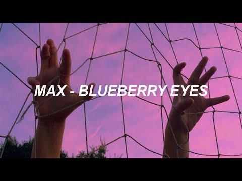 MAX - Blueberry Eyes (feat. SUGA of BTS) Easy Lyrics