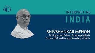Decoding the India-China Relationship with Shivshankar Menon