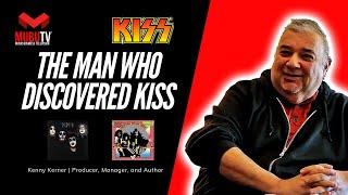 The Man Who Discovered KISS - Kenny Kerner Producer, Manager & Author - MUBUTV - SE. 3 EP. 32