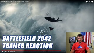Fighter Pilot Reacts to the Battlefield 2042 Trailer