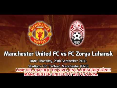 MANCHESTER UNITED FC VS FC ZORYA LIVE!!!