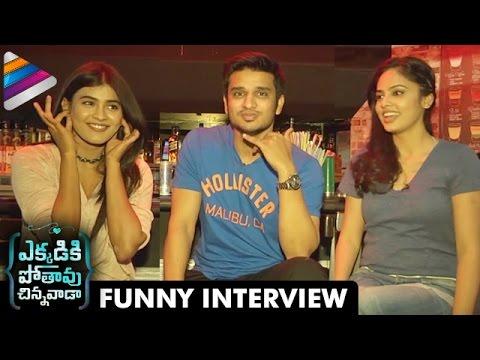 Hebah Patel Makes Fun of Nikhil | Ekkadiki Pothavu Chinnavada Team Interview | Nandita Swetha