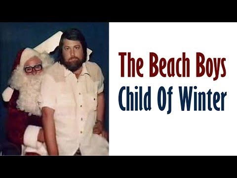 the beach boys child of winter christmas song - Beach Boys Christmas Song