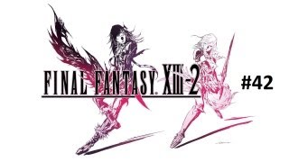 Final Fantasy 13-2 Part 42 -- MaximusBlack