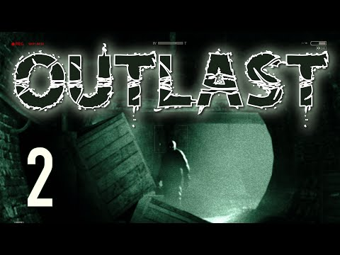 Outlast Gameplay - Ep. 2: Bowel movement from hell