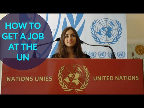 How To Work For The UN
