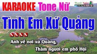 Tình Em Xứ Quảng Karaoke 8795 | Tone Nữ - Nhạc Sống Thanh Ngân