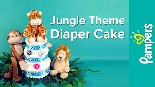 Jungle Theme Diaper Cake Overview & Instructions | Pampers DIY Diaper Cake Ideas