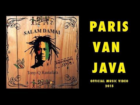 Tony Q Rastafara - Paris Van Java