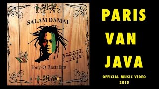 Download Mp3 Tony Q Rastafara - Paris Van Java