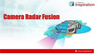 Camera Radar Fusion Project with TI Automotive Processors